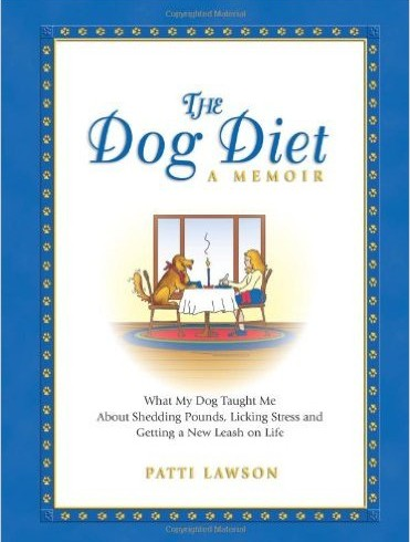The Dog Diet A Memoir